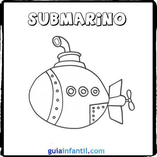 Submarino Medios De Transporte Medios De Transporte Dibujos Transporte Preescolar