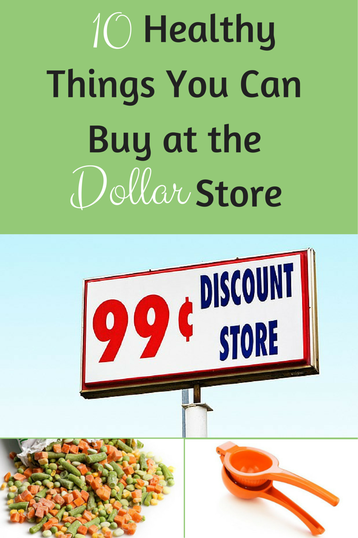 10 Healthy Things You Can Buy at the Dollar Store Dollar