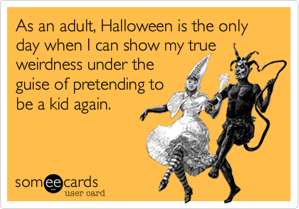 b0f4cfe0546 This. But I AM weird, and proud too! | All (Things) Hallows Eve ...