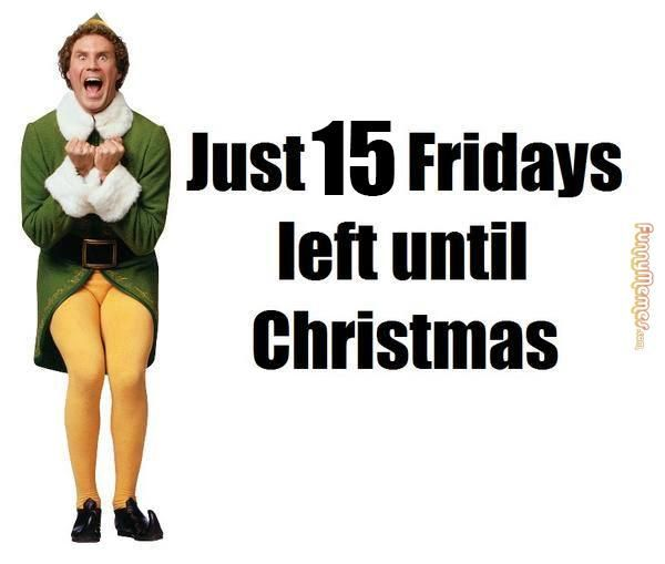 Buddy The Elf Christmas Countdown 2020 FunnyMemes.• Funny memes   15 fridays until Christmas