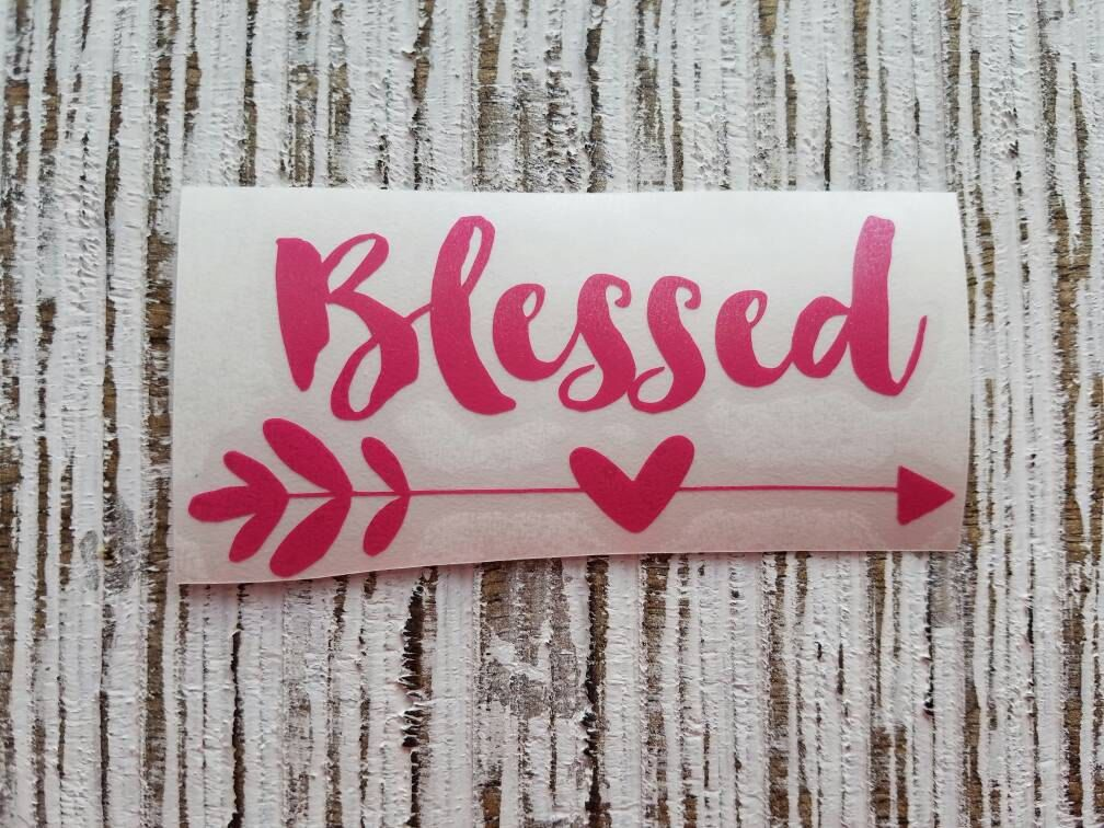Blessed decal blessed blessed sticker blessed coffee cup decal car
