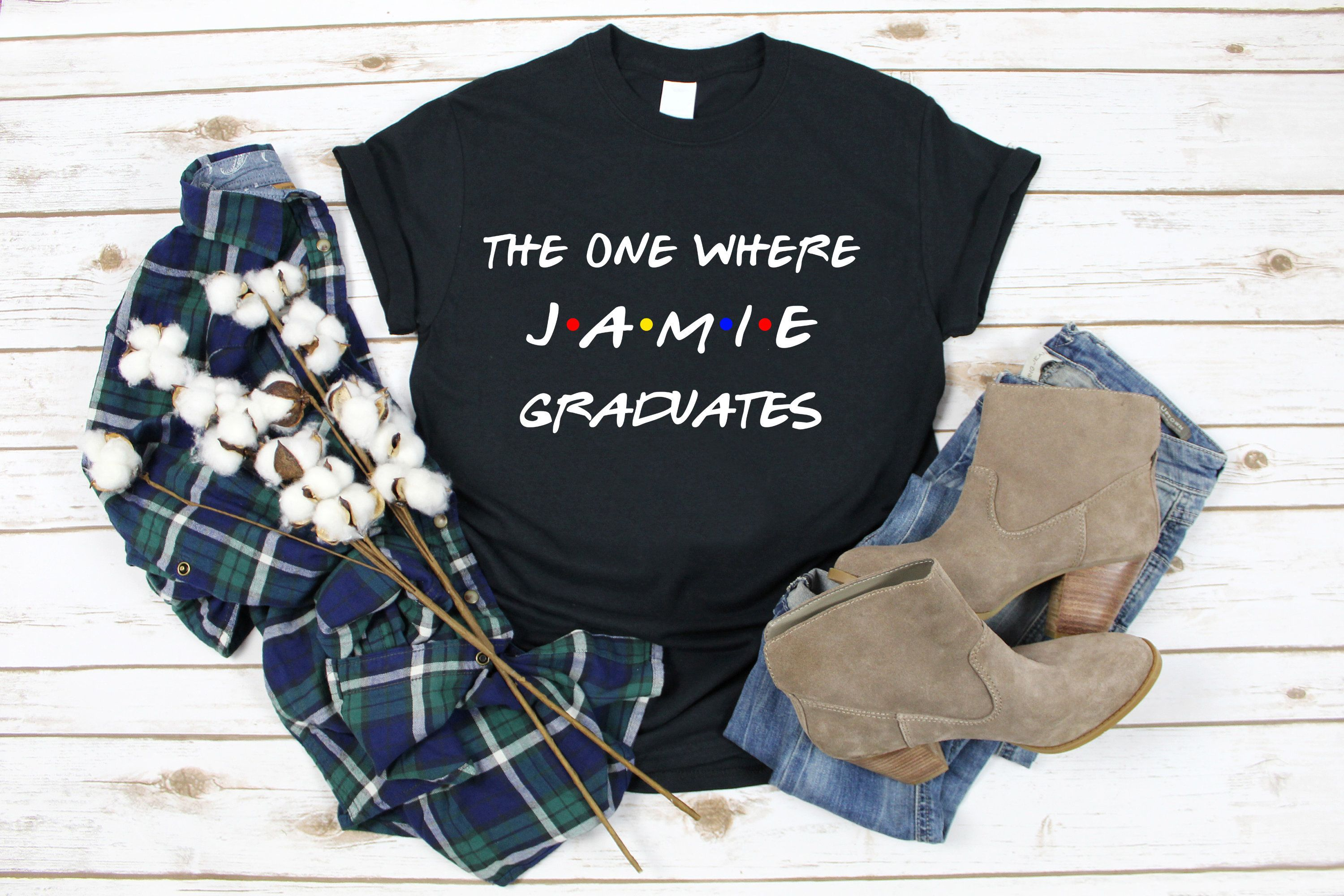 Best Graduation Gifts 2020 The one where NAME graduates shirt, graduation gift, graduation