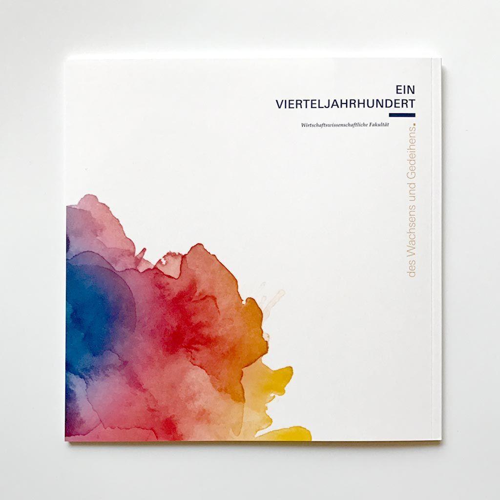 Broschüre anlässlich des 25-jährigen Jubiläums der Wirtschaftswissenschaftlichen Fakultät