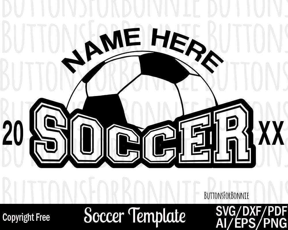 863c2ca9691e3 Soccer svg, soccer player svg, soccer team svg, template, cutting ...