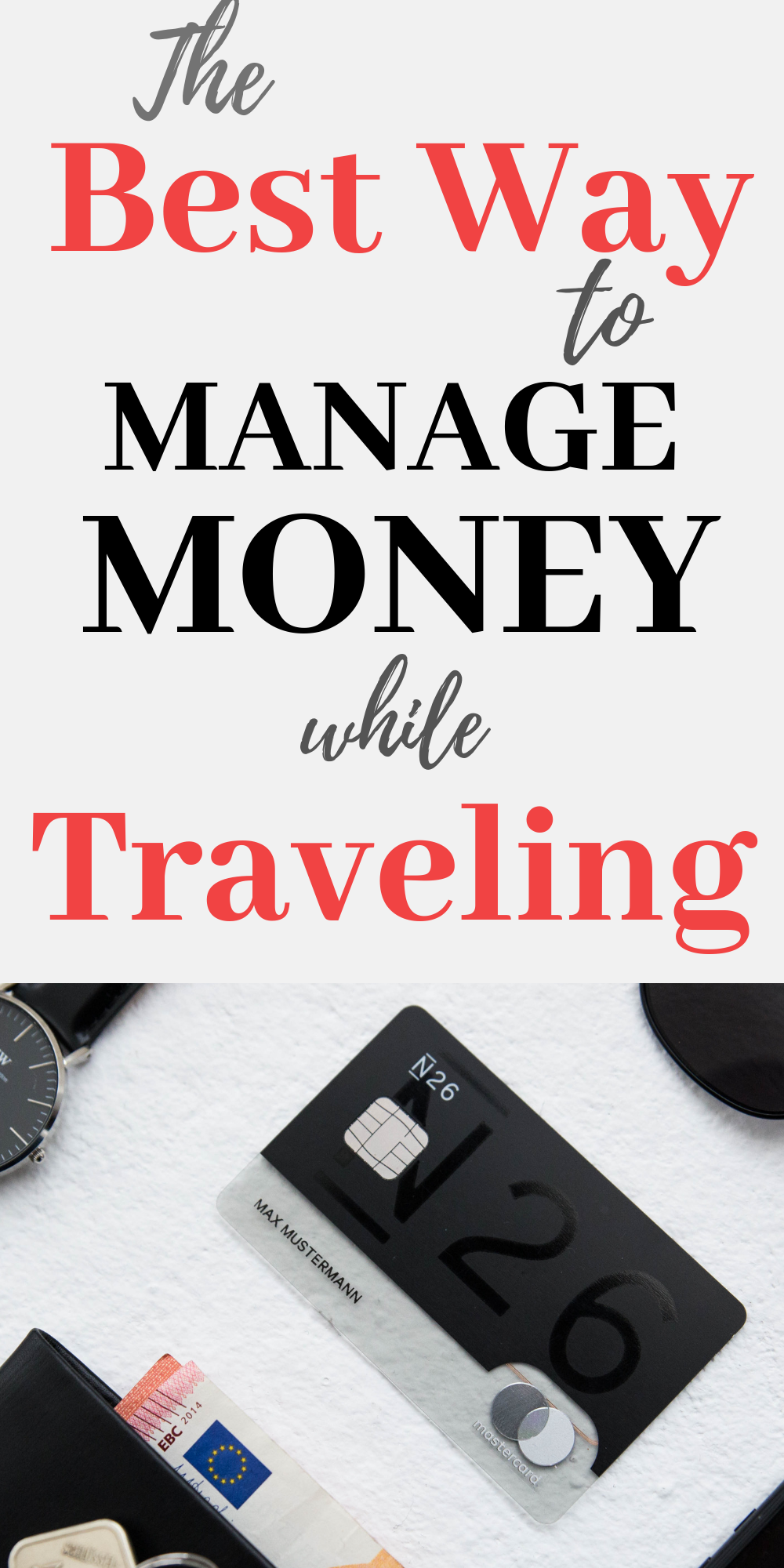 This Fintech Bank Makes It Super Easy To Manage Money While Traveling Money Management Finance Saving Business Bank Account