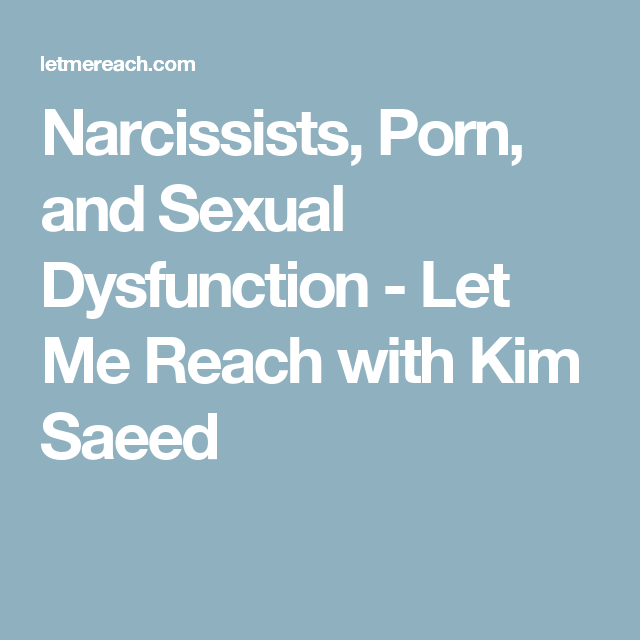 Dealing with narcissistic personality disorder wife sexual dysfunction