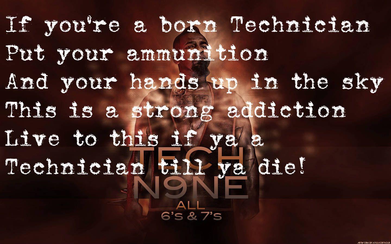 Technicians Tech N9ne Strange Music Tech N9ne Quotes Tech N9ne
