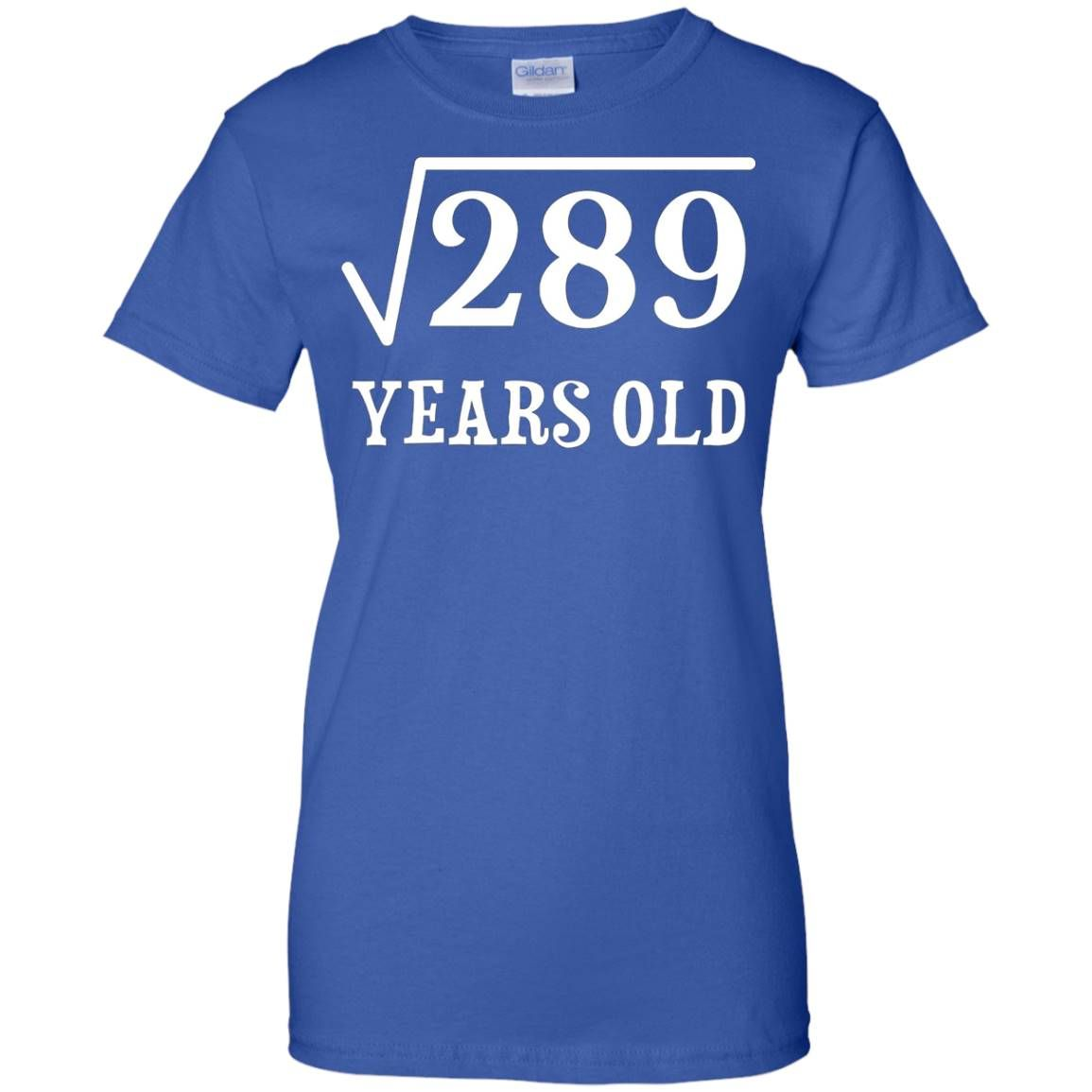 Square Root Of 289 17 Yrs Years Old 17Th Birthday T-Shirt - Royal #17thbirthday