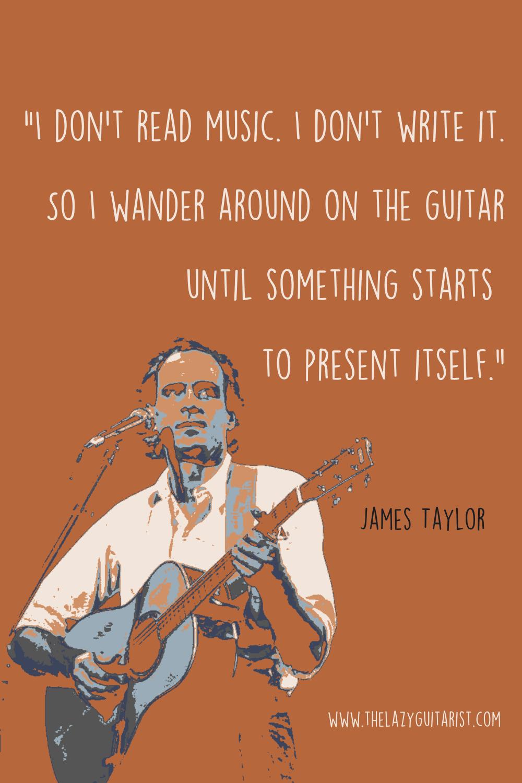 James Taylor Guitar Quote Guitarist Quotes Guitar Quotes Guitar Practice