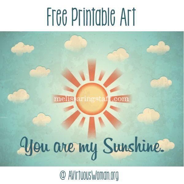 You are my Sunshine Art Print | Printables | Pinterest