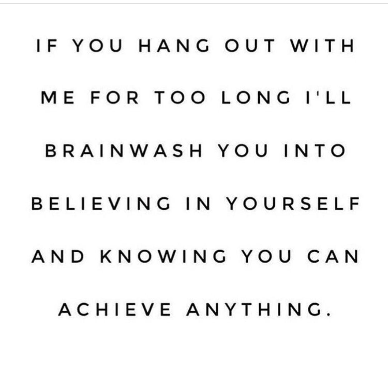 I believe in you. #pumpyouup #goodvibesonly #youcan #believethat #believeinyou #possibilities #fitne...