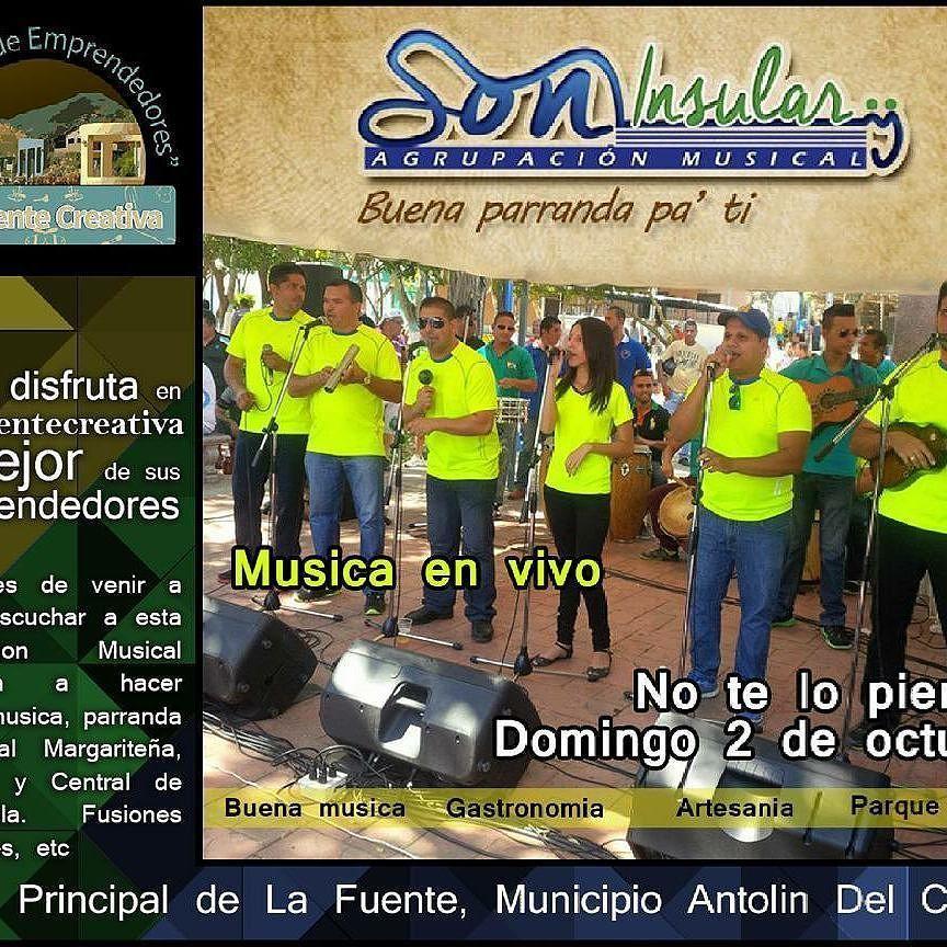 """@Regrann from @lafuentecreativa -  Este Domingo contaremos con la presentación especial de la Agrupacion Musical """"SON INSULAR""""@soninsularparranda . . #soninsular #lafuentecteativa #musica #domingo #concierto  #parrandaū #Regrann"""