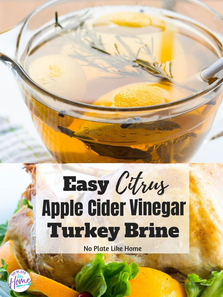 Citrus Apple Cider Vinegar Turkey Brine recipe is a foolproof way to make a roasted turkey that is moist, flavorful and delicious for Thanksgiving! Make this turkey brine with little prep. Your turkey deserves a good brine. Gluten free and low carb! Great recipe for the first time to brine a turkey.