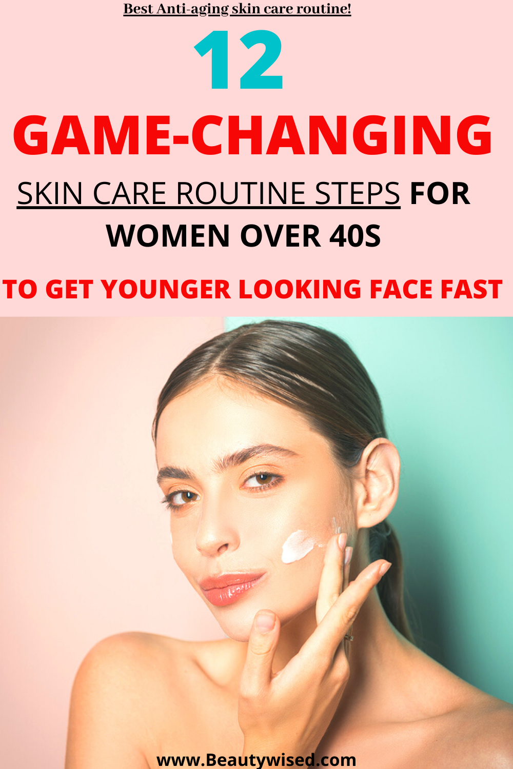 The Ultimate Best Daily Weekly Monthly Anti Aging Skincare Routine For 40s Wome In 2020 Anti Aging Skincare Routine Best Skin Care Routine Natural Skin Care Routine