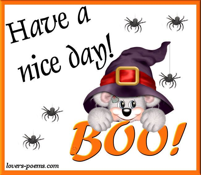 Have a nice day! Boo morning halloween good morning ...