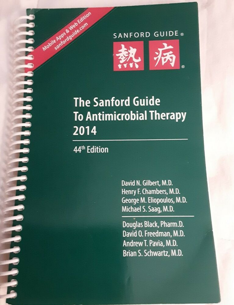 The Sanford Guide To Antimicrobial Therapy Sanford Guides Therapy Sanford Antimicrobial