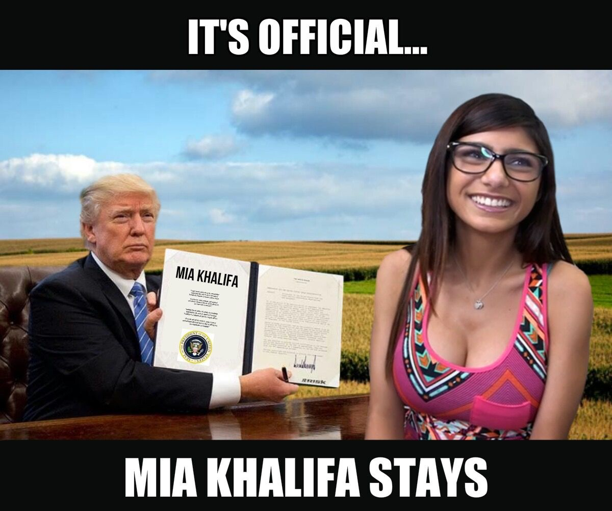 5ed98f481a54707354f7204291650d87 it's official mia khalifa stays trump memes pinterest