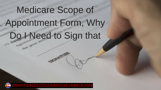Medicare Scope Of Appointment Form Why Do I Need To Sign That