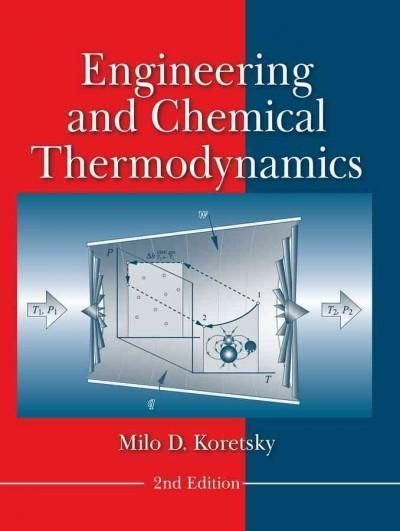 Engineering And Chemical Thermodynamics Thermodynamics