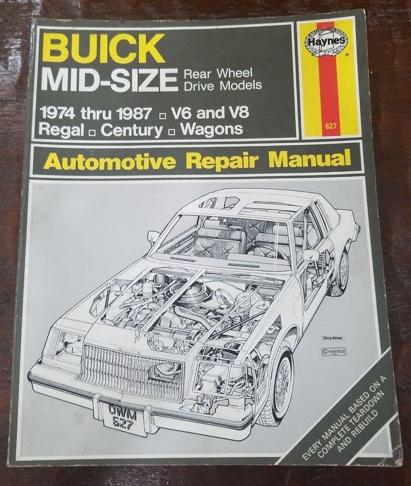 Haynes Repair Manual Buick Mid Size Regal Century & Wagons 1974-1987 Rear  Wheel