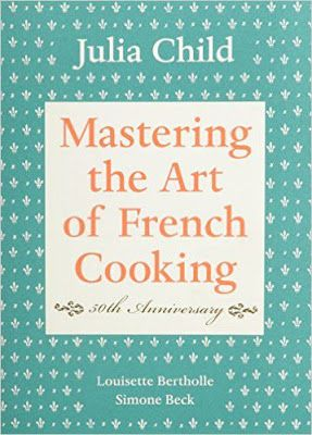 Free download mastering the art of french cooking volume 1 40th free download mastering the art of french cooking volume 1 40th anniversary forumfinder Image collections