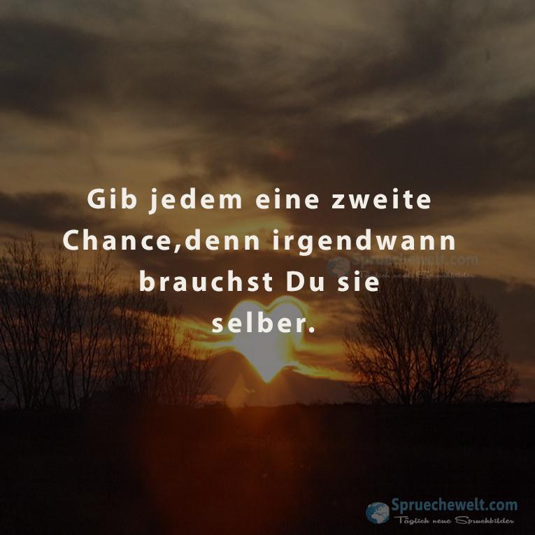Inspiration Zweite Chance Sprüche - Sammlung deutscher