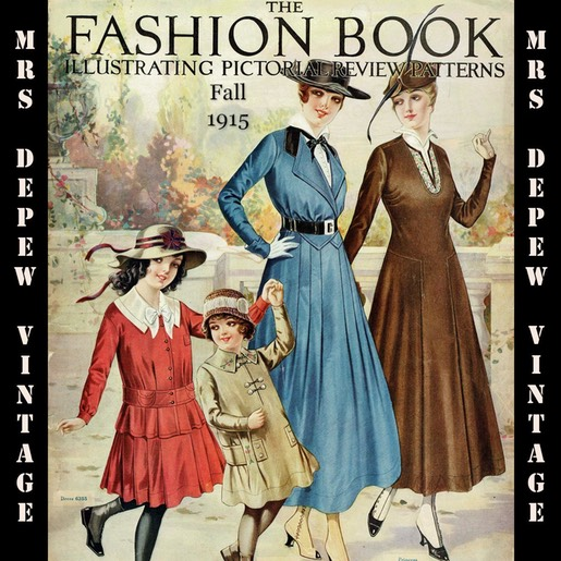 Pictorial Review Fashion Book Quarterly Fall 1915 Mrs Depew Vintage Fashion Books Review Fashion Vintage Large