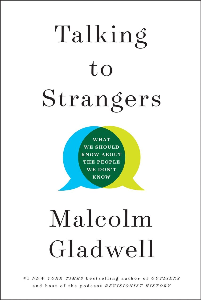 Read Download Talking To Strangers By Malcolm Gladwell For Free