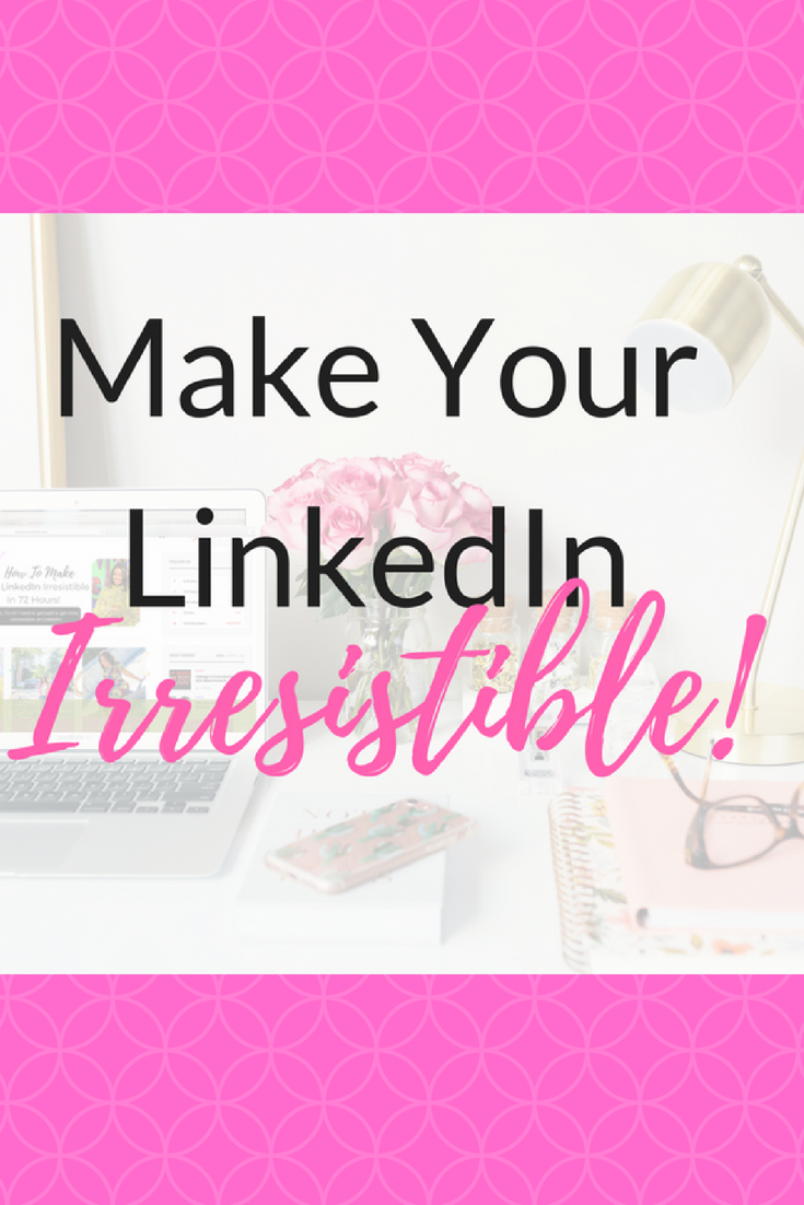 Want To Make Your LinkedIn Irresistible? You hear from everyone ...