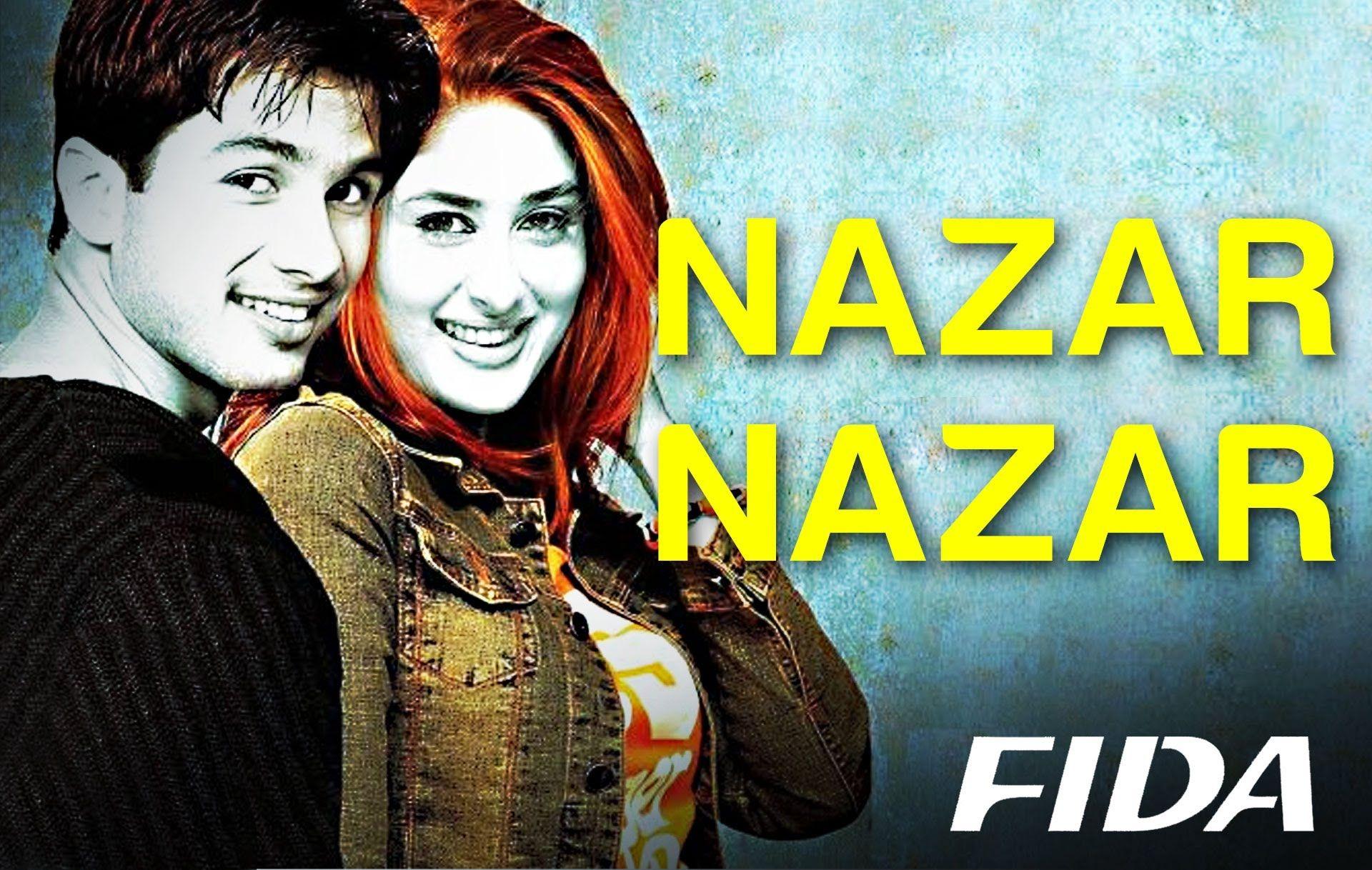 Nazar Nazar Fida Shahid Kapoor Kareena Kapoor Udit Narayan Sap Bollywood Music Videos Bollywood Music Hindi Movie Song