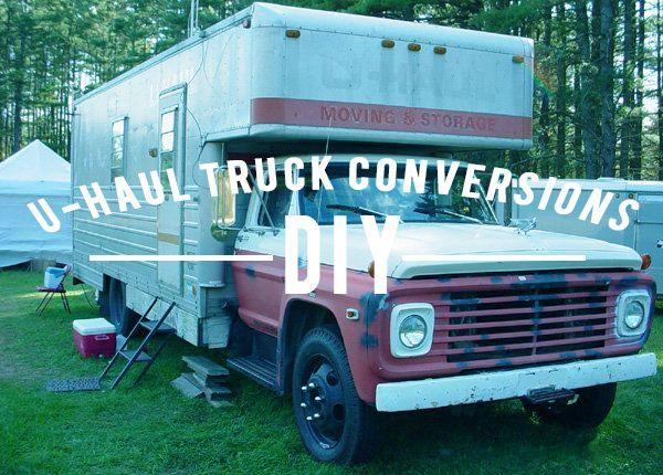 Unique U Haul Truck Conversions U Haul Truck Uhaul Truck Small Truck Camper