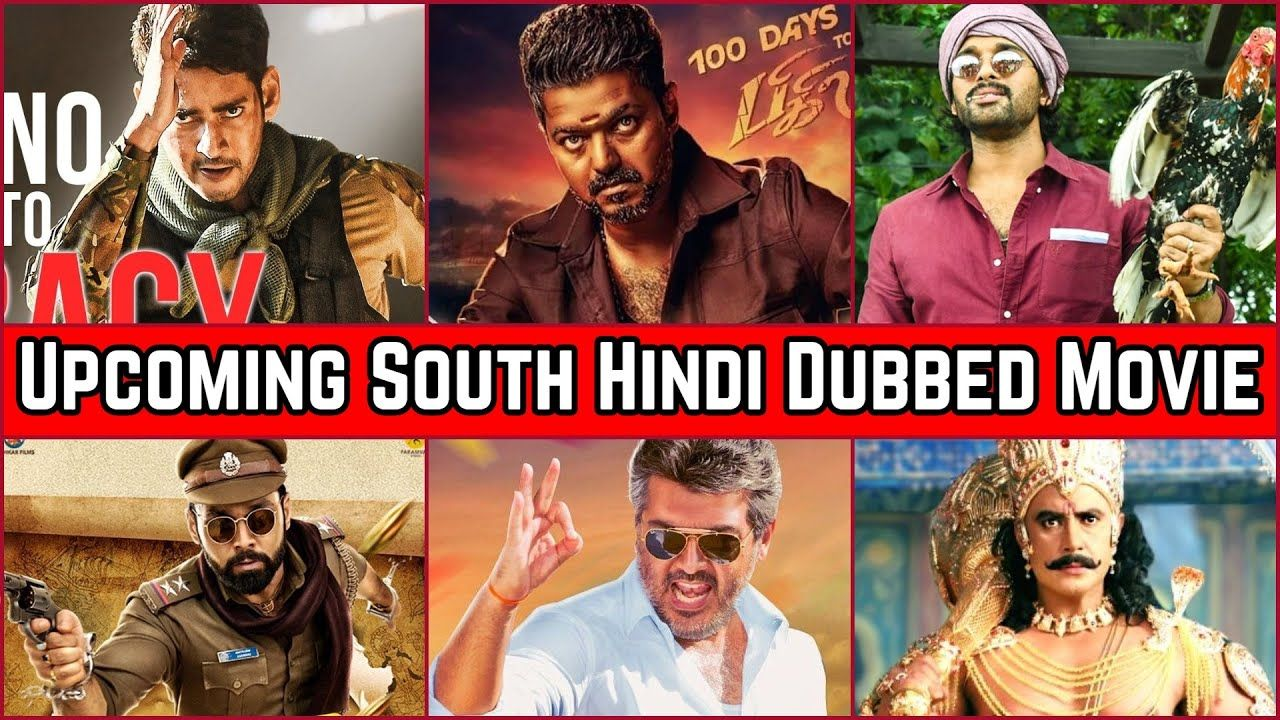 15 most awaited south hindi dubbed movies list