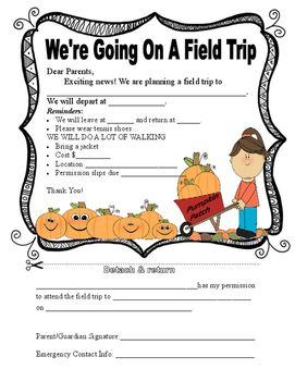 Do You Need A Cute But Formative Permission Slip For Fall Pumpkin Patch Field Trip This Is It The Form Contains Information Location Times