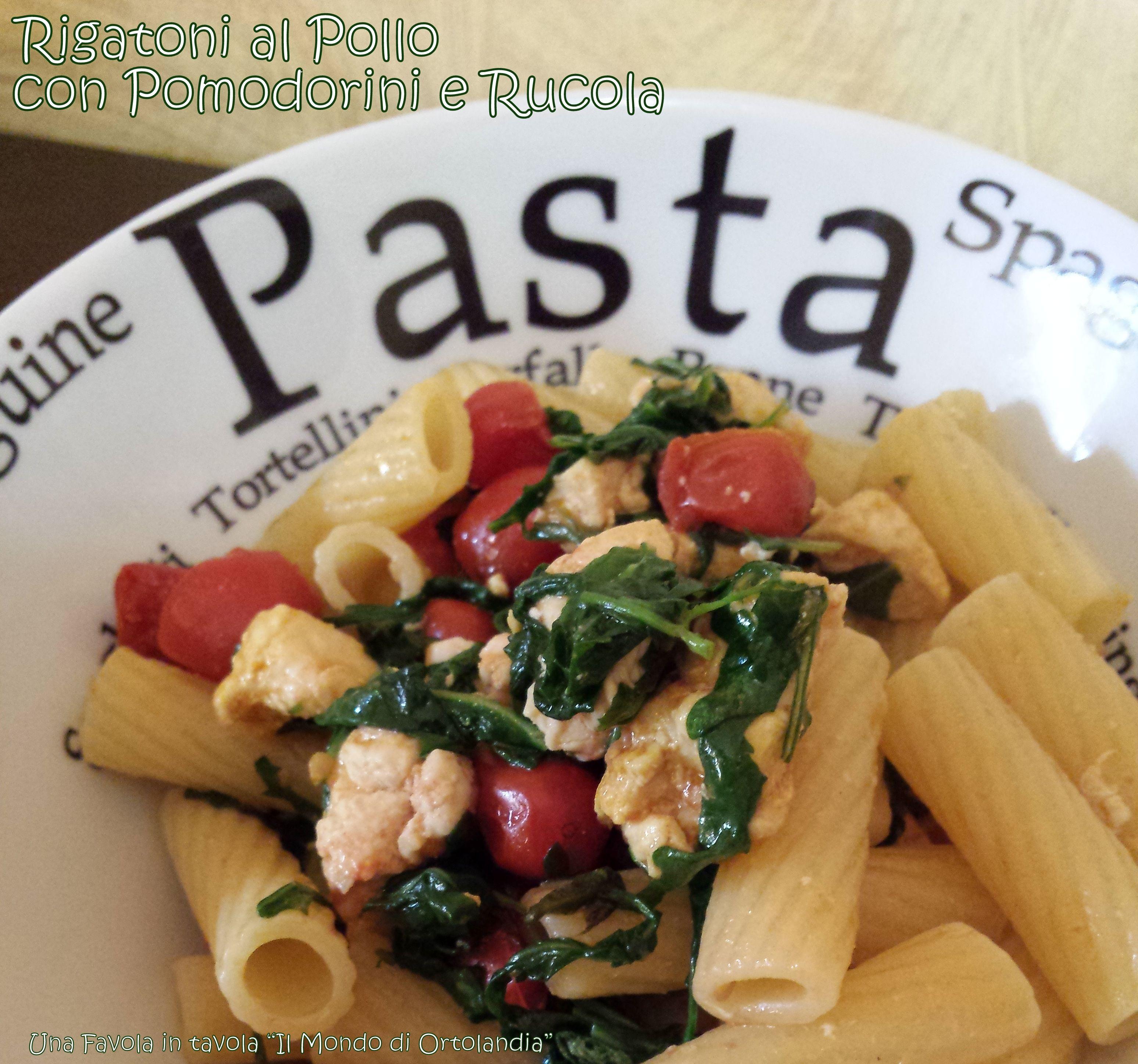 Piatto di pasta veloce e leggero con pollo, pomodorini e rucola!