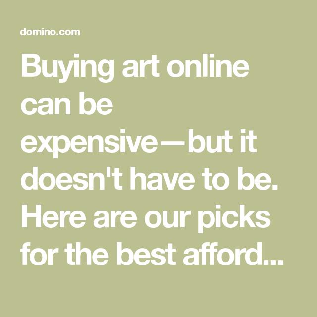 The Best Websites for Art Lovers on a Budget | Art websites, Buy art ...