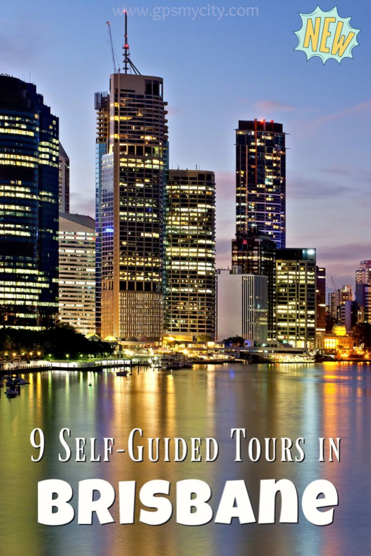 Self Guided Walking Tours In Brisbane Australia Follow