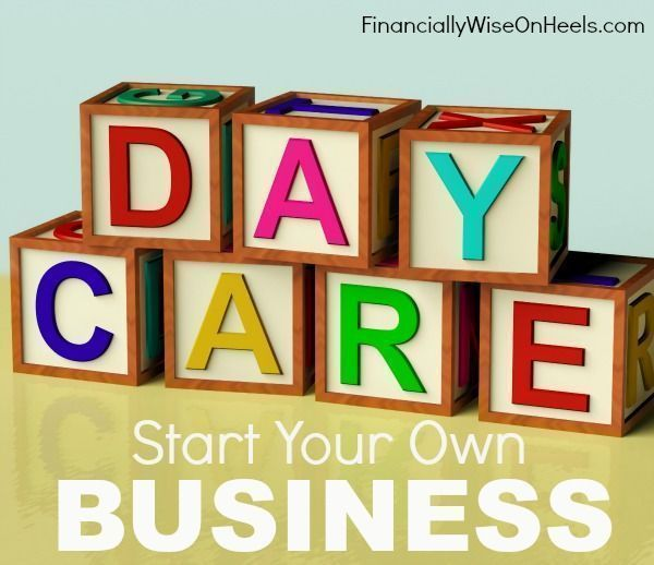Do You Have The Desire To Start Your Own Daycare Business Are Stuck Between Day Job And Side Hustles Find Out How Turn These Jo