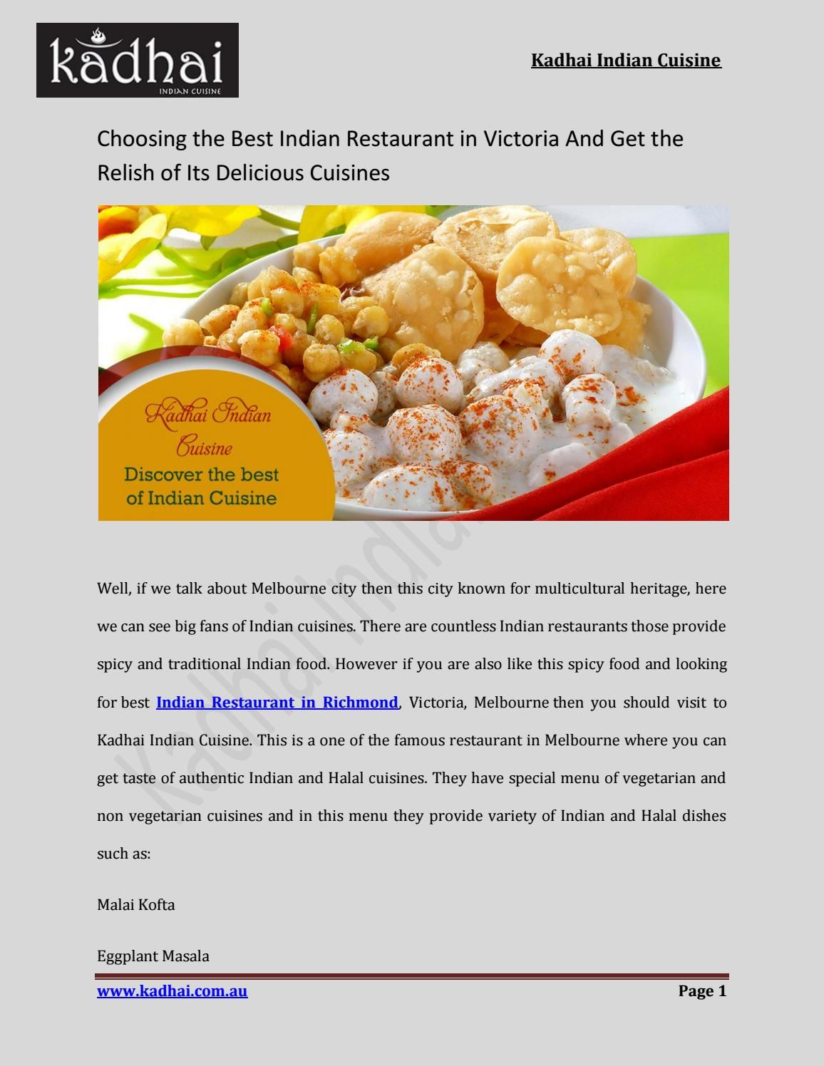 Choosing The Best Indian Restaurant In Victoria And Get The Relish Of Its Delicious Cuisines Australia Cuisine Delicious Veg Dishes