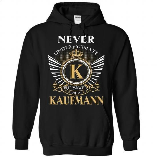 6 Never New KAUFMANN - #nike sweatshirt #hooded sweatshirt. BUY NOW => https://www.sunfrog.com/Camping/KAUFMANN-Black-90686842-Hoodie.html?68278