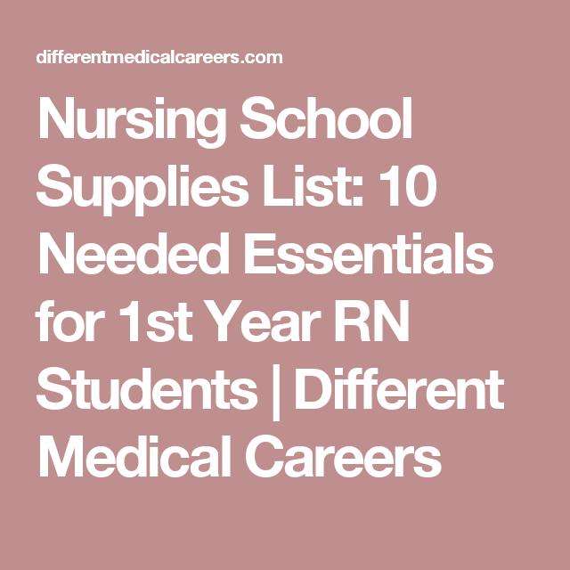 Medical Careers List >> Nursing School Supplies List 10 Needed Essentials For 1st