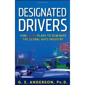 Designated Drivers: How China Plans to Dominate the Global Auto Industry (Hardcover)  http://www.innoreviews.com/detail.php?p=111832885X  111832885X