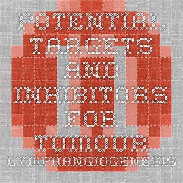 Potential targets and inhibitors for tumour lymphangiogenesis