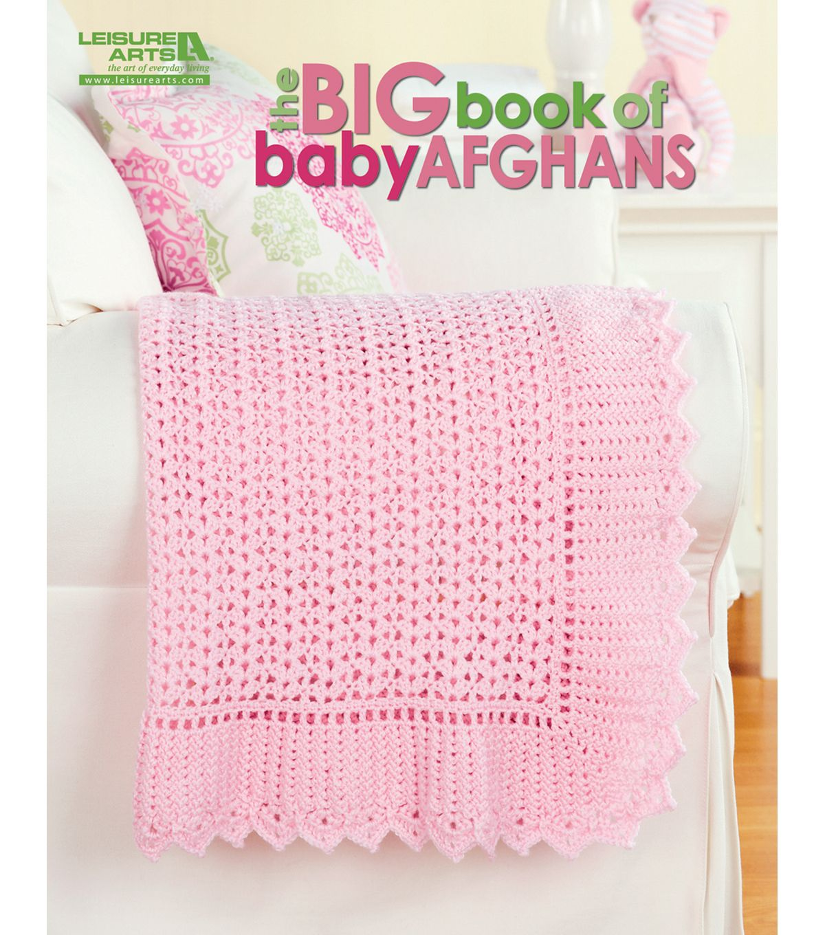 Leisure Arts The Big Book of Baby AfghansLeisure Arts The Big Book of Baby  Afghans,