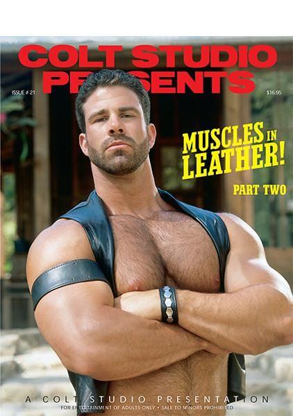 Colt Digital Muscles In Leather Part 2 Colt Men Pinterest