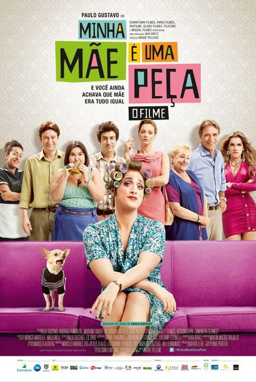 Minha Mae E Uma Peca Filmes Comedia Filmes Brasileiros Filmes