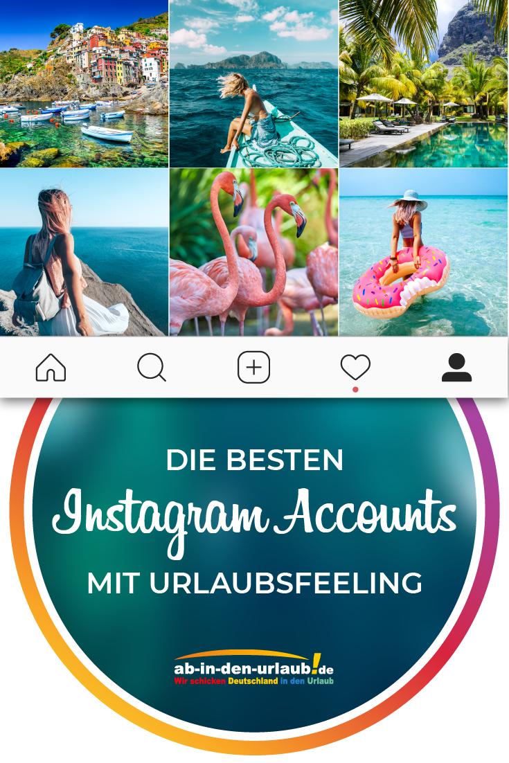 Ziemlich Fresh Diese Instagram Accounts Wecken Urlaubslust Urlaub Reisetipps Ab In Den Urlaub