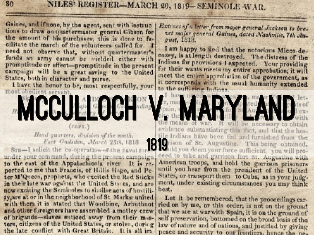 Mcculloch V Maryland Was A Supreme Court Case It Stated