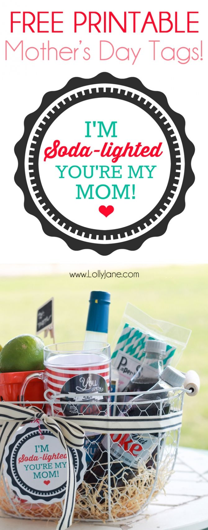 Mothers Day Soda Lighted Basket With Free Printable Tag Mother S Day Diy Mothers Day Baskets Coke Gifts