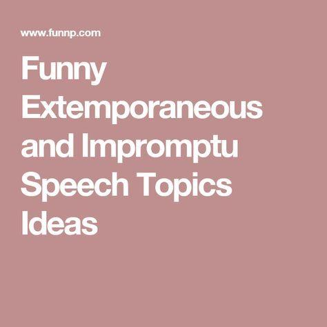 How Do You Give An Extemporaneous Speech