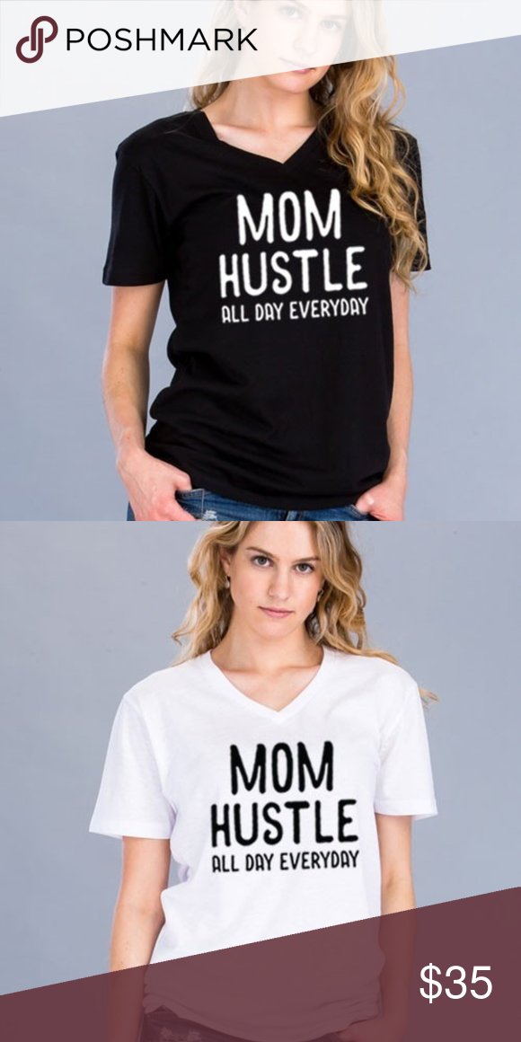 3c7159d5c ***JUST IN *** Mom Hustle Graphic Tee Super cute Mom Hustle All Day  Everyday graphic tee Regular t-shirts; unisex Available in white under  separate listing ...